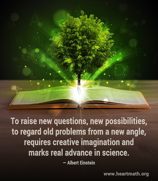 """To raise new questions, new possibilities, to regard old problems from a new angle, requires creative imagination and marks real advance in science."" -Albert Einstein"
