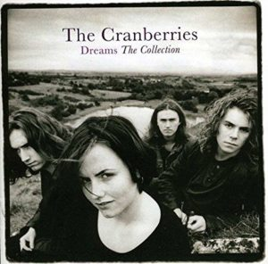 The Cranberries - Dreams, The Collection